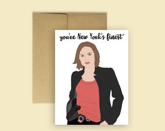"Olivia Benson, Law and Order SVU ""New York's Finest"" Card (Law and Order SVU, funny card, Romantic Card, Olivia Benson Fans)"