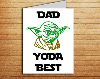 Star Wars Fathes day card for Dad Yoda Best Father's day gift from daughter or son Printable Funny Yoda card Best dad ever Thanks Dad card