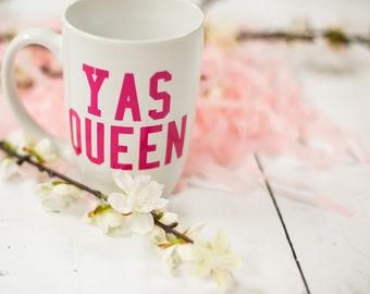 Yas Queen coffee mug, Coffee lover gift idea,Sorority gift, Funny Mug, Ceramic Coffee Mug, Boss girl idea, Gift for boss, coworker gift idea