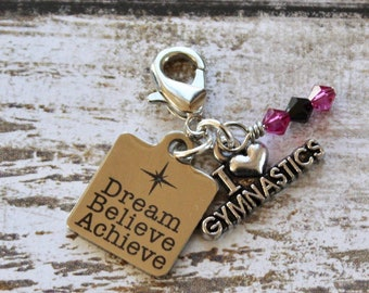 Gymnastics - Dream Believe Achieve, Inspirational kids gift, zipper pull, gymnastics gift, Custom Charm, Personalized Gift