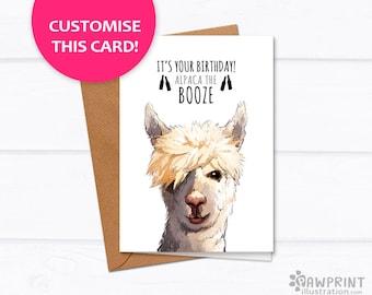It's your birthday! Alpaca the booze - llama alpaca birthday custom cards - best friend birthday card for her, funny birthday card boyfriend