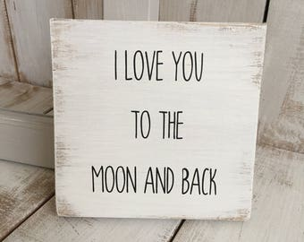 I Love You To The Moon and Back | Rustic Wooden Sign | Home Décor
