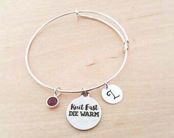 Knit Fast, Die Warm Bangle - Knitting Bracelet - Silver Adjustable Bangle - Personalized Bracelet-Swarovski Crystal Birthstone Jewelry
