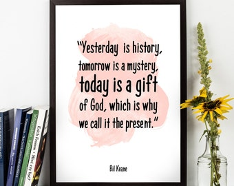 Yesterday is history (...) , Bil Keane Quote, Alternative Watercolor Poster, Wall art, Motivational quote, Inspirational quote,
