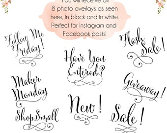 Photo Overlays - Perfect for Instagram and Facebook Promo Posts - 16 PNG's Included - 8 Different  Messages in Black and White