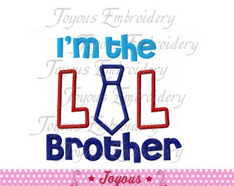 Instant Download I'm the Little Brother with Tie Applique Machine Embroidery Design NO:1463