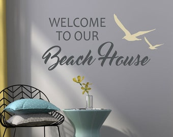 Welcome to our beach house wall decal - beach house decal - beach wall decals - ocean wall decal - beach wall quote