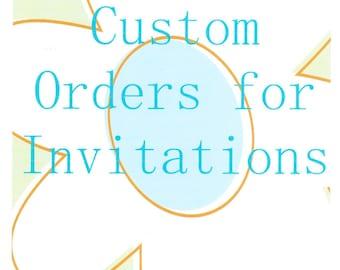 Custom Made Invitations