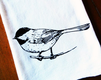 Chickadee Tea Towel -  Screen Printed Flour Sack Dish Towel - Bird Kitchen Towel