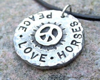 Peace Love Horses Necklace, Rustic Jewelry Gift for Her, Hand Stamped, Hammered, hand cast pewter pendant, leather cord