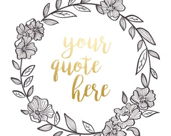 Custom Quote with floral