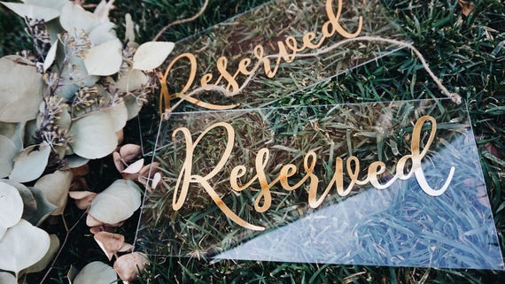 Reserved Seating Acrylic Sign | Reserved