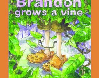 Brandon Grows A Vine