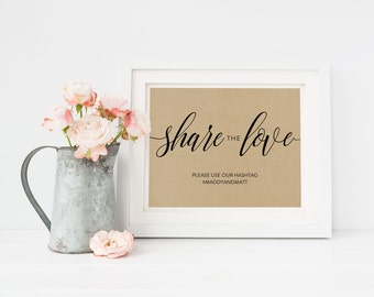 Wedding Sign Template | Hashtag Sign Share the Love | Wedding Sign | Printable Wedding Sign | 5x7 & 8x10 | EDN 5405