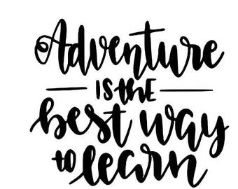 Adventure is the Best Way to Learn Wanderlust Vinyl Car Decal Bumper Window Sticker Any Color Multiple Sizes Jenuine Crafts