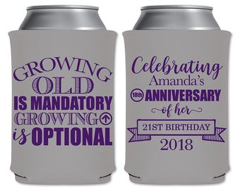 Personalized Can Coolers Beverage Insulators Birthday Party Favors | Growing Old Is Mandatory Growing Up Is Optional (1A) | READ DESCRIPTION