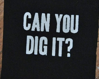 Can You Dig It? patch