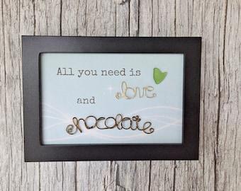 All You Need is Love and Chocolate - Sea Glass and Wire Art - Home Sweet Home Housewarming Gift - Beach Glass Art - Sea Glass Wall Art
