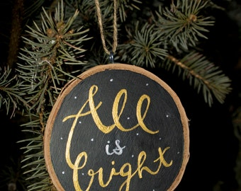 All is Bright - Wood Ornament