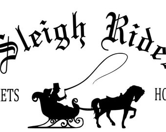 Sleigh Rides SVG File, Quote Cut File, Silhouette File, Cricut File, Vinyl Cut File, Stencil