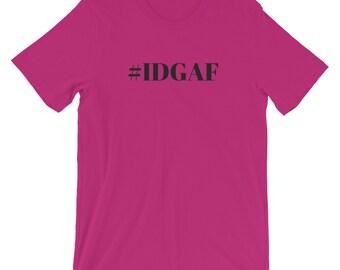 Women's Tshirt - #IDGAF Statement