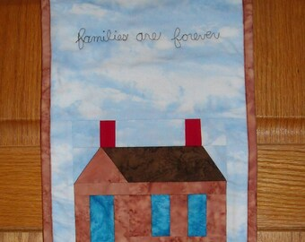 """Families are forever quilted wall hanging, new, about 10 1/4"""" x 15"""". Made in USA."""