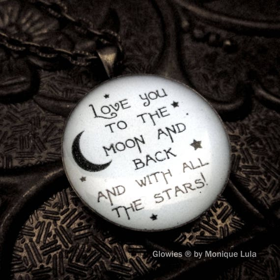 Love you to the moon and back glow quote necklace
