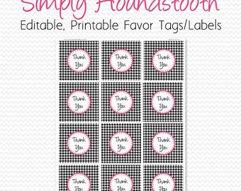 Houndstooth Party Supplies, Birthday Party Favor Tag, Thank You Tag, Black and White, Hot Pink, Bridal Shower Favor -- Editable, Printable