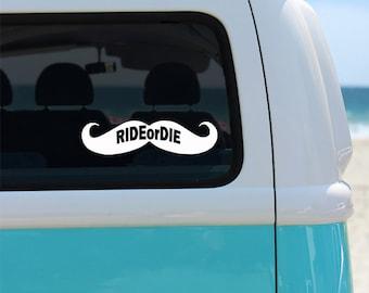 Ride or Die Mustache Vinyl Decal Sticker - Car Sticker - Window Decal - Car Decal - Decal - Mustache - Mustache Decal - Mustache Ride