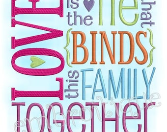 Love is the Tie That Binds This Family Together Home Decor- -Instant Download Digital Files for Machine Embroidery