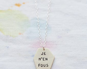 Je M'en Fous - I Don't Care Sterling Silver or Brass Necklace Geometric Hand Stamped Quote Jewellery