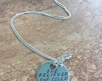 She Believed She Could So She Did - Metal Hand Stamped Necklace