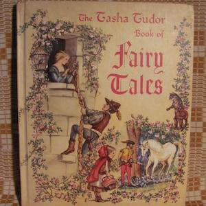 1965 'Tasha Tudor Book of Fairy Tales' Slected and Illustrated by Tasha Tudor Published by Platt & Munk, New York