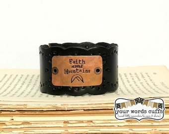 your words cuffs - hand stamped leather belt bracelet - leather cuff - scalloped black cut out design - faith moves mountains