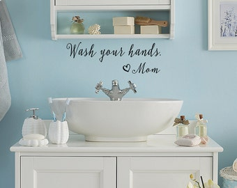 Wash Your Hands Love Mom Bathroom Wall Decals - Bathroom Decor - Wall Decal - Wall Vinyl - Vinyl Decal - Wall Decor - Decals
