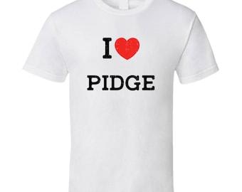 I Love Heart Pidge First Name Worn Look T Shirt