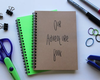 Our Adventure Book - 5 x 7 journal