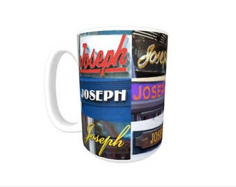 Personalized Coffee Mug featuring the name JOSEPH in photos of signs; Ceramic mug; Unique gift; Coffee cup; Birthday gift; Coffee lover