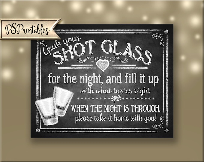 Shot Glass Wedding Favors Printable chalkboard sign, wedding shot glass, party favors, diy wedding favor sign - Rustic Collection