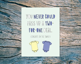 Two-For-One Deal (Congrats on the Twins!) - A2 folded note card & envelope - SKU 397