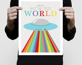 space alien flying saucer poster print for kids nursery art - you are out of this world - colourful childrens art, art for boys mult-colored