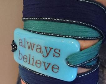 silk ribbon wrap bracelet, always believe, worry stone, yoga bracelet, fused glass wrap bracelet, hand dyed silk ribbon, faith