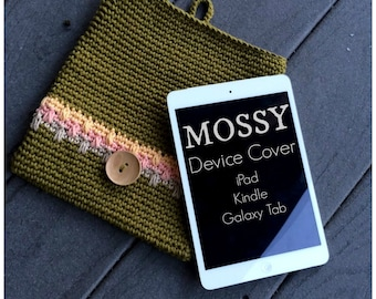 PDF Crochet Pattern - Mossy Device Cover for iPad Kindle Galaxy Tab Sleeve Cozy
