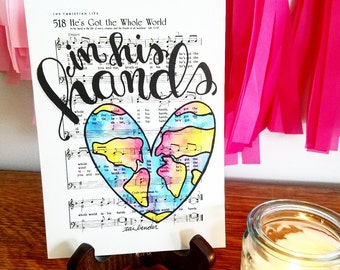 He's Got The Whole World in His Hands 5x7 Print Hymn Fine Art Hymnal Watercolor Ink Painting Praise Sheet Music Hand Lettering War Room