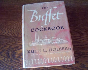 Buffet Cookbook by Ruth Langland Holberg, 1955