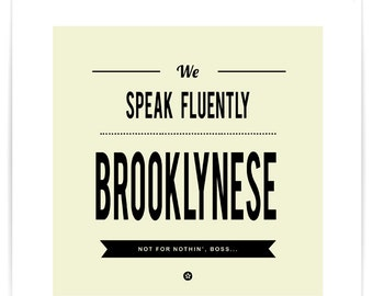 Poster We Speak Fluently Brooklynese