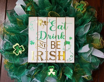 St. Patrick's Day Wreath, St Patrick's Day, St Pats, St. Patrick's Day. Eat Drink and Be Irish, Shamrocks, Saint Patrick's Day Wreaths