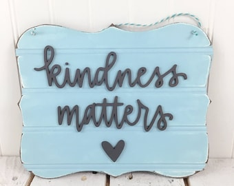 Kindness matters hand lettered 3d door hanger