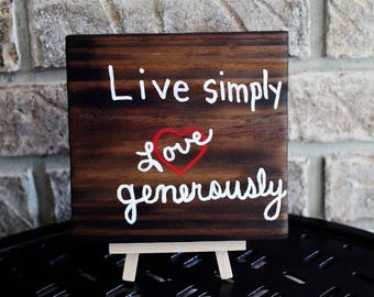 Reclaimed Fence Wood Sign, Live simply Love generously, Rustic Wedding, Cabin, Home Decor, Charred Wood, Torched Wood Burned by Hendywood