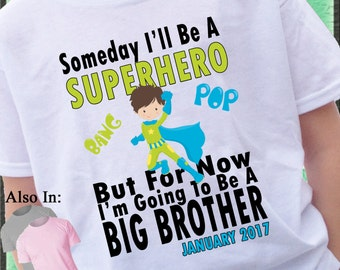Big Brother Shirt - Superhero Big Brother Shirt - Someday i'll be a Superhero but for now i will be a Big Brother Shirt  - Superhero brother
